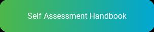 Self Assessment Handbook