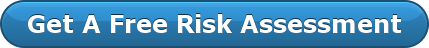 Get A Free Risk Assessment