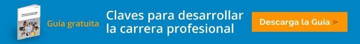 Guía gratuita: Claves para desarrollar la carrera profesional