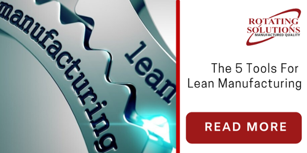 Rotating Solutions 5 tools for lean manufacturing
