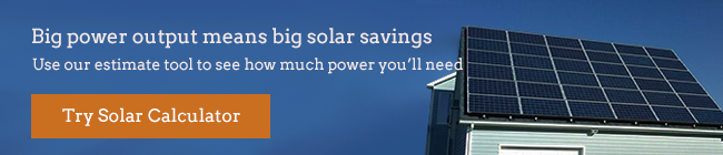 big power output means big solar savings