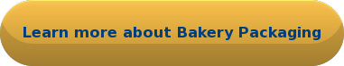 Learn more about BakeryPackaging