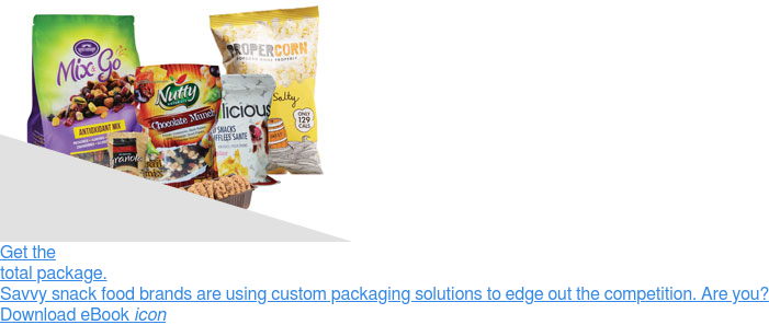 Get the total package.  Savvy snack food brands are using custom packaging solutions to edge out the  competition. Are you?  Download eBookicon