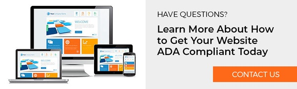 Learn More About How to Get Your Website ADA Compliant Today