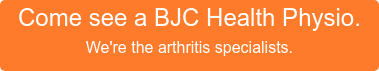 Come see a BJC Health Physio. We're the arthritis specialists.