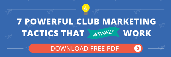 Download 7 Powerful Club Marketing Tactics That Actually Work
