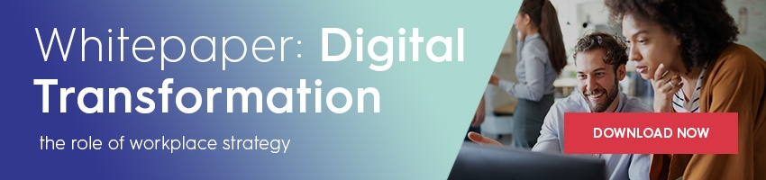 Free whitepaper: Digital transformation - the role of workplace strategy
