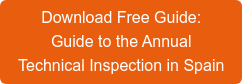 DownloadFree Guide: Guide to the Annual Technical Inspection in Spain