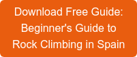 Download Free Guide: Beginner's Guide to  Rock Climbing in Spain
