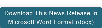 Download This News Release in Microsoft Word Format (docx)