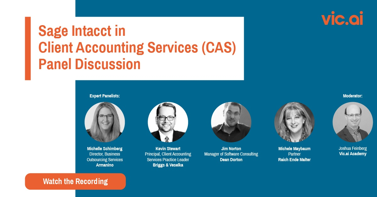 """Watch """"Sage Intacct in Client Accounting Services (CAS) Panel Discussion"""" (Webinar Recording)"""