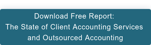 Download Free Report:  The State of Client Accounting Services  and Outsourced Accounting