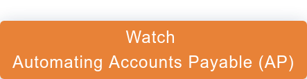 Watch  Automating Accounts Payable (AP)