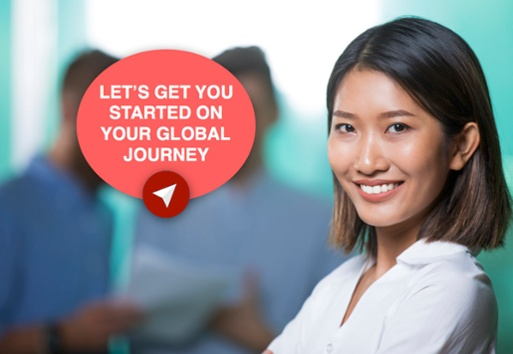 Let's Get You Started on Your Global Journey. Click Here.