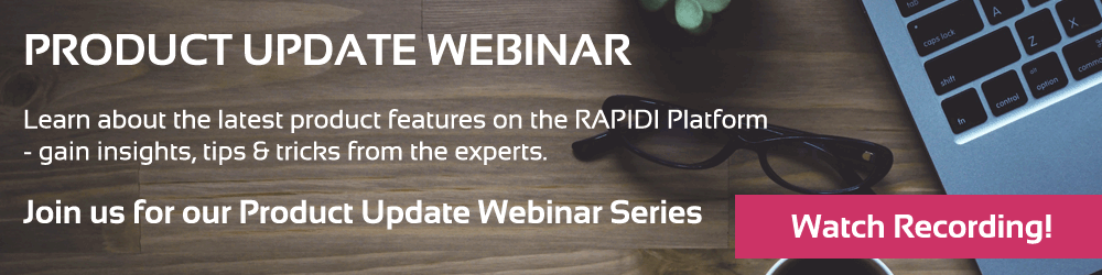 Watch recording of MyRapidi product update webinar 2018