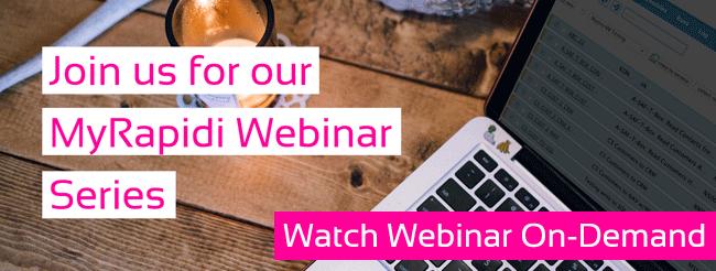 Watch MyRapidi Product Update Webinar - Watch it on demand