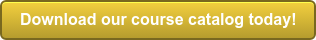 Download our course catalog today!