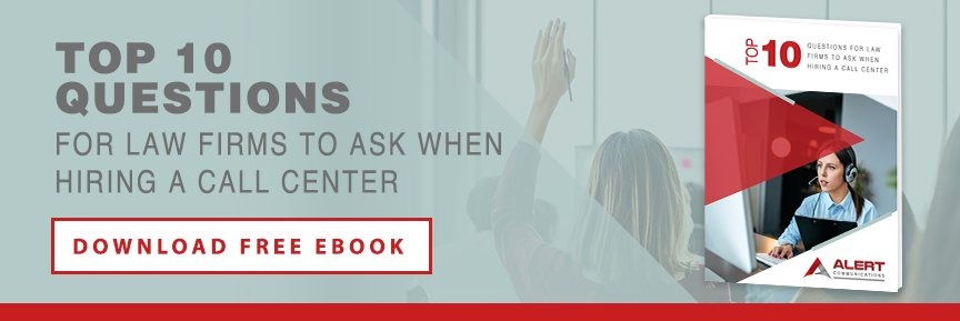 Top 10 Questions for Law Firms to Ask When Hiring a Call Center