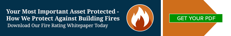 Your Most Important Asset Protected - How We Protect Against Building Fires