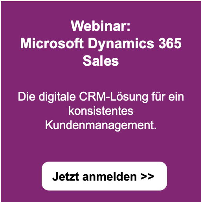 Webinar: Microsoft Dynamics 365 Sales - Jetzt anmelden >