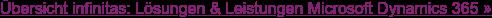 Übersicht infinitas: Lösungen & Leistungen Microsoft Dynamics 365 »