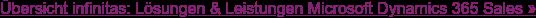 Übersicht infinitas: Lösungen & Leistungen Microsoft Dynamics 365 Sales »