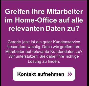 Optimale Kundenbetreuung im Home-Office – Jetzt beraten lassen >>