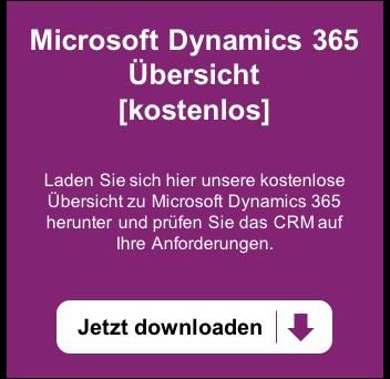 Kostenlose Microsoft Dynamics 365 Übersicht – Jetzt downloaden >>