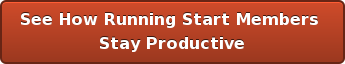 See How Running Start Members Stay Productive