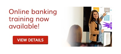 Online banking training now available! View details here