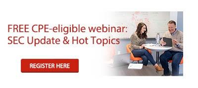 FREE CPE-eligible webinar: SEC Update & Hot Topics