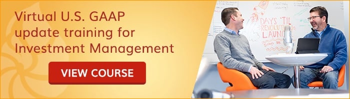 Virtual U.S. GAAP update training for Investment Management