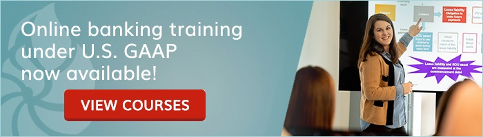 Online banking training under U.S. GAAP now available! View courses here