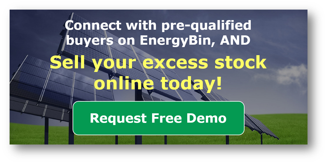 Sell your excess stock online today - Request a free demo of EnergyBin.