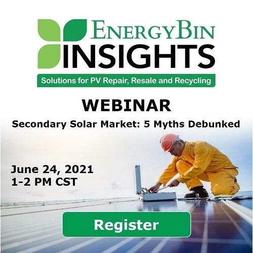 Register for EnergyBin Insights Episode 1 - Secondary Solar Market Myths Debunked