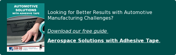 Looking for Better Results with Automotive Manufacturing Challenges?  Download our free guide  Aerospace Solutions with Adhesive Tape.