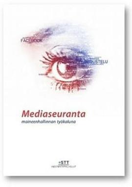 Mediaseuranta maineenhallinta opas