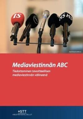 Mediaviestinnän ABC opas