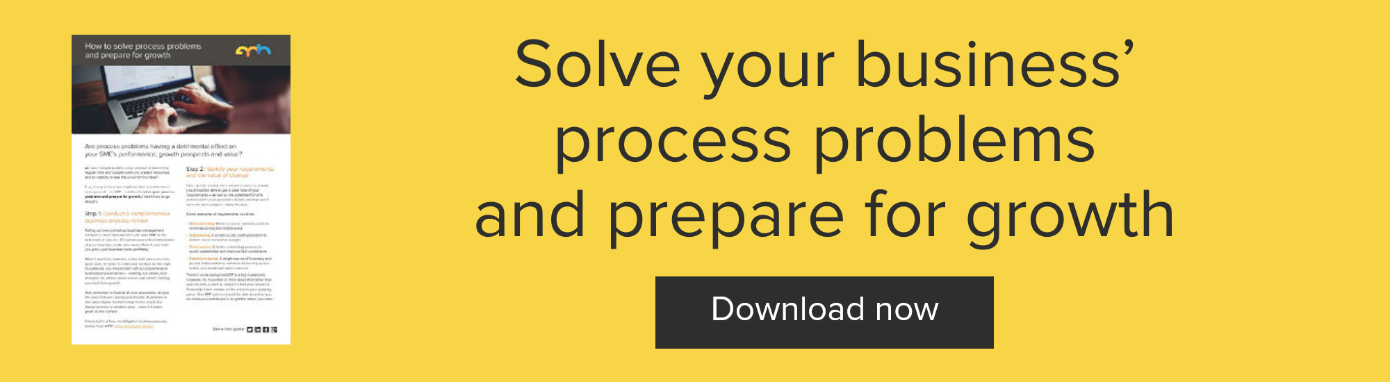 Solve your business' process problems and prepare for growth