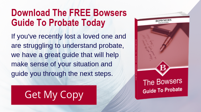 The Bowsers Guide To Probate