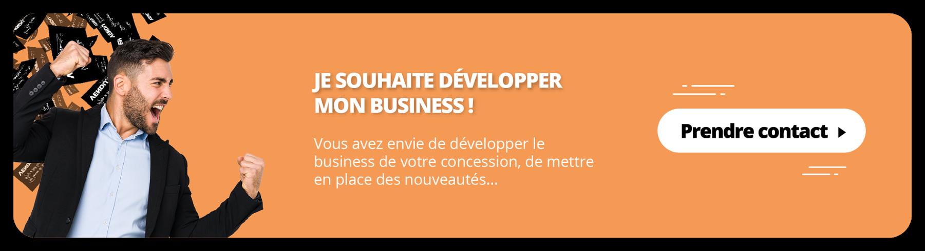 Je souhaite développer mon business !