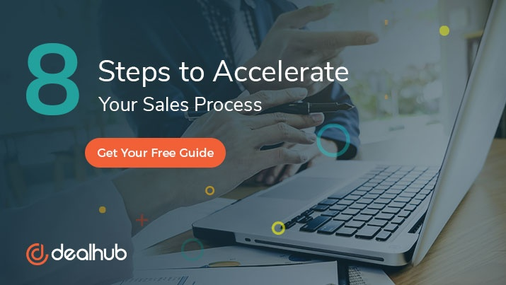 Steps to Accelerate Your Sales Process