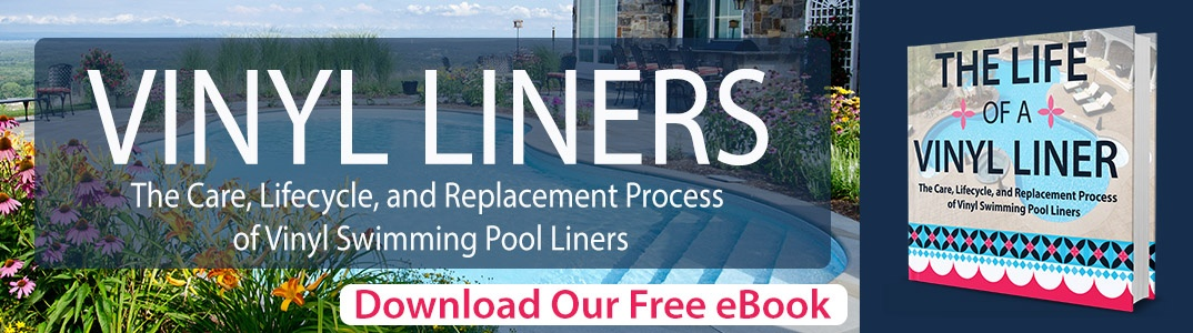 The Care Lifecycle and Replacement of Vinyl Swimming Pool Liners