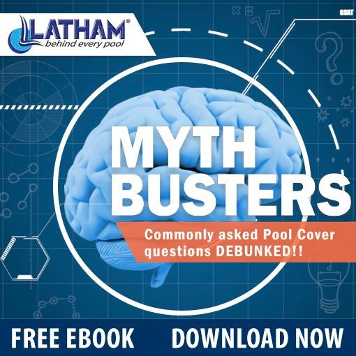 Latham_Pool_Products_Myth_Busters_Commonly_Asked_Pool_Cover_Questions_Debunked