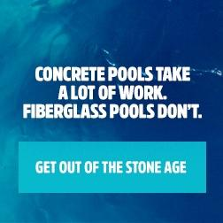Latham Fiberglass Pools Are Less Work | Get Out of the Stone Age