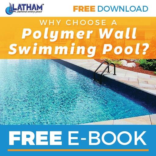 Why Choose a Latham Pool Products Polymer Swimming Pool