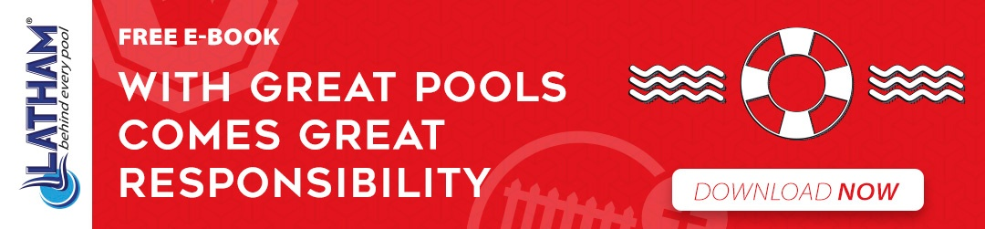Latham pool products swimming pool safety ebook