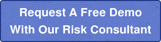Request A Free Demo With Our Risk Consultant