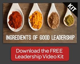 """Download the FREE Leadership Video Kit, """"Ingredients of Good Leadership"""""""