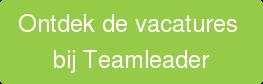 Ontdek de vacatures  bij Teamleader